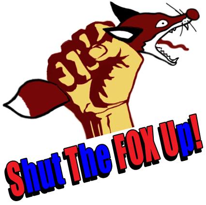 SHUT THE FOX UP!